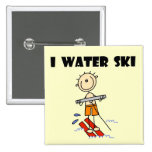 I Water Ski T-shirts and gifts Buttons