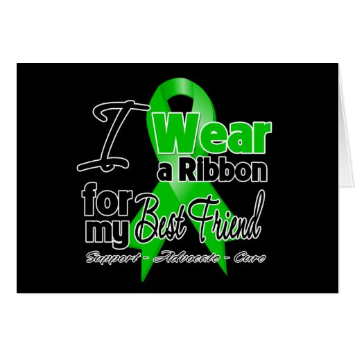 I Wear a Green Ribbon For My Best Friend Greeting Card