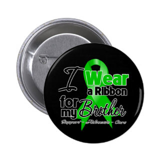 I Wear a Green Ribbon For My Brother Pinback Button