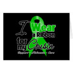 I Wear a Green Ribbon For My Cousin Greeting Cards