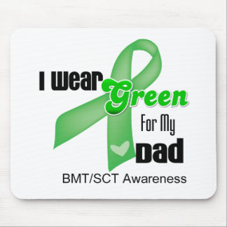 I Wear a Green Ribbon For My Dad Mouse Pad