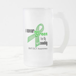I Wear a Green Ribbon For My Daddy BMT/SCT 16 Oz Frosted Glass Beer Mug