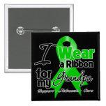 I Wear a Green Ribbon For My Grandpa Pinback Button