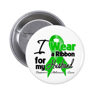 I Wear a Green Ribbon For My Husband 2 Inch Round Button
