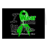 I Wear a Green Ribbon For My Mom Cards