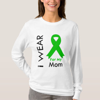I Wear a Green Ribbon For My Mom T-Shirt