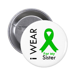 I Wear a Green Ribbon For My Sister Pinback Buttons