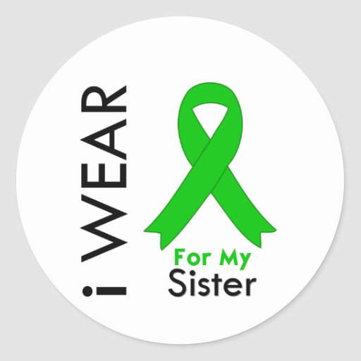 I Wear a Green Ribbon For My Sister Classic Round Sticker