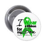 I Wear a Green Ribbon For My Son Buttons