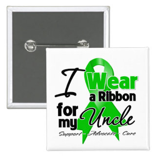 I Wear a Green Ribbon For My Uncle 2 Inch Square Button