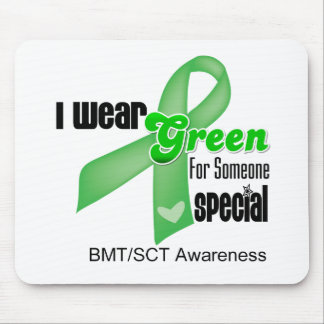 I Wear a Green Ribbon For Someone Special BMT/SCT Mouse Pad