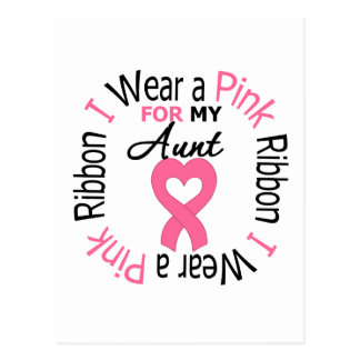 I Wear a Pink Ribbon For My Aunt Postcard