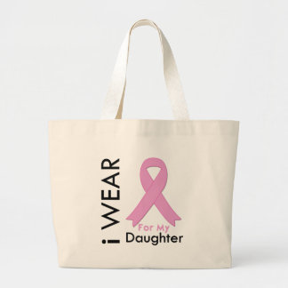 I Wear a Pink Ribbon For My Daughter Canvas Bag