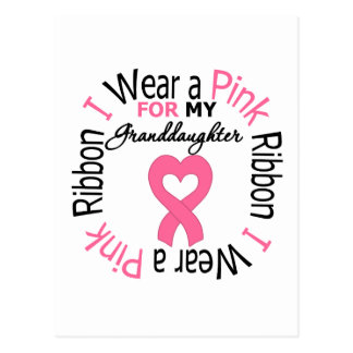 I Wear a Pink Ribbon For My Granddaughter Postcard