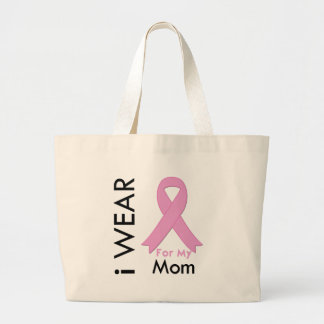 I Wear a Pink Ribbon For My Mom Bag