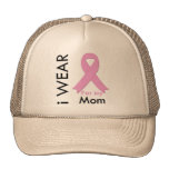 I Wear a Pink Ribbon For My Mom Trucker Hat