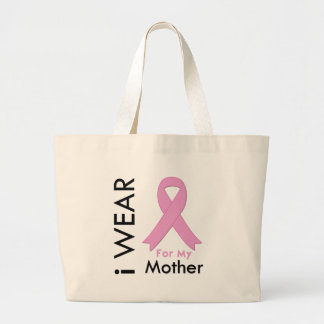 I Wear a Pink Ribbon For My Mother Bag