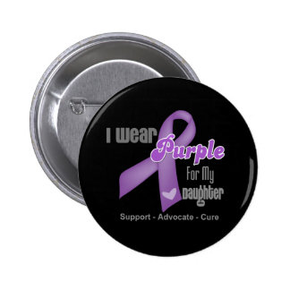 I Wear a Purple Ribbon For My Daughter Button