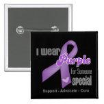 I Wear a Purple Ribbon For Someone Special 2 Inch Square Button