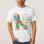 I Wear A Puzzle Because I Love My Daughter T-Shirt
