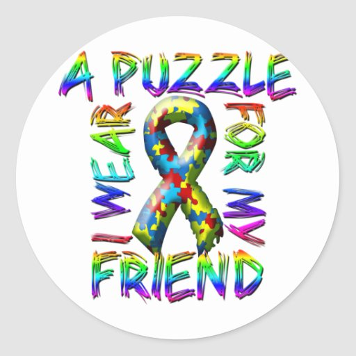 I Wear A Puzzle for my Friend Stickers