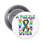 I Wear A Puzzle for my Sister 2 Inch Round Button