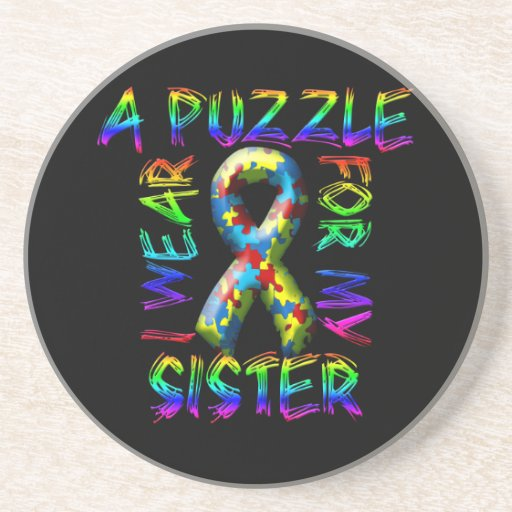 I Wear A Puzzle for my Sister Coasters