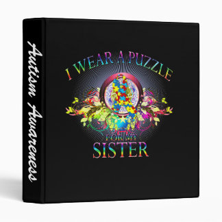 I Wear A Puzzle for my Sister (floral) 3 Ring Binder