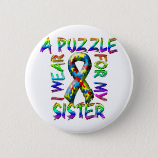 I Wear A Puzzle for my Sister Pinback Button