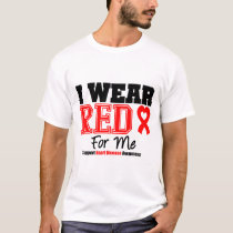 I Wear a Red Ribbon For Me T-Shirt