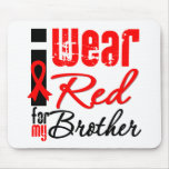 I Wear a Red Ribbon For My Brother Mouse Pad