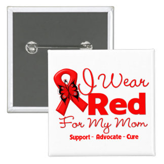 I Wear a Red Ribbon For My Mom 2 Inch Square Button