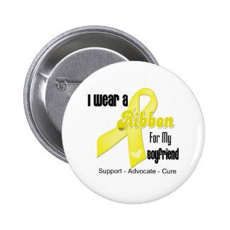 I Wear a Ribbon For My Boyfriend - Sarcoma Pins