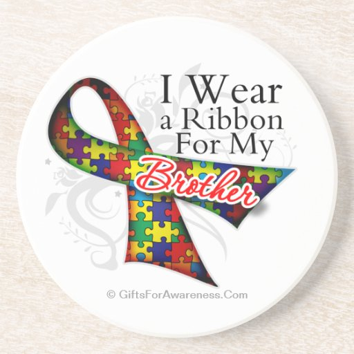 I Wear a Ribbon For My Brother - Autism Awareness Beverage Coaster