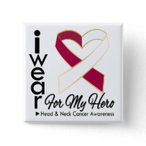 I Wear a Ribbon For My Hero - Head and Neck Cancer Button