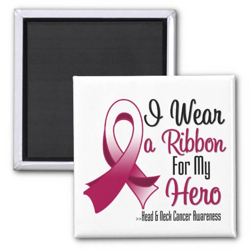 I Wear a Ribbon For My Hero - Head and Neck Cancer Fridge Magnet