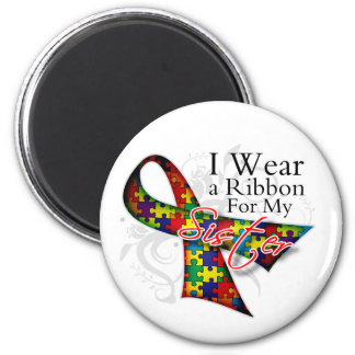 I Wear a Ribbon For My Sister - Autism Awareness Magnets