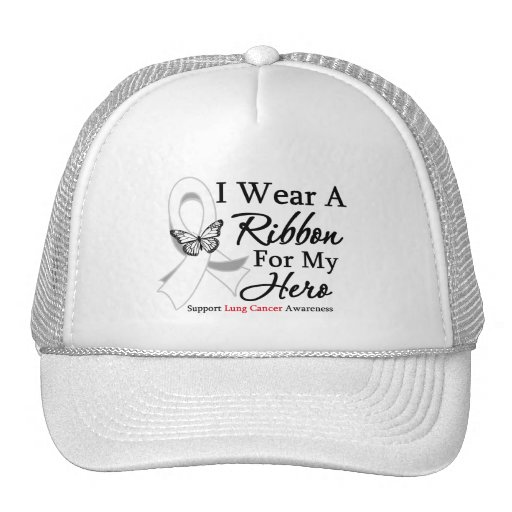 I Wear A Ribbon HERO Lung Cancer Hats
