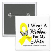 I Wear a Ribbon HERO Suicide Prevention 2 Inch Square Button