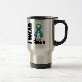 I Wear a Teal Ribbon For My Friend 15 Oz Stainless Steel Travel Mug