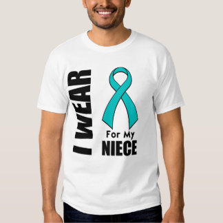 I Wear a Teal Ribbon For My Niece T-shirt