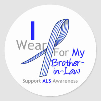 I Wear ALS Ribbon For My Brother-in-Law Classic Round Sticker