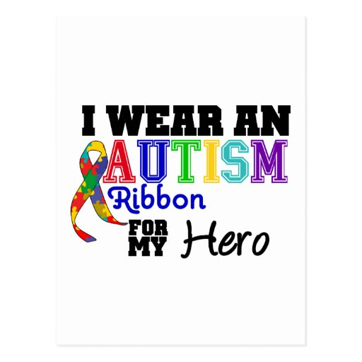 I Wear An Autism Ribbon For My Hero Postcard