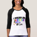 I Wear Autism Ribbon For My Son T-Shirt