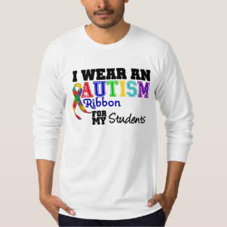 I Wear Autism Ribbon For My Students T-Shirt