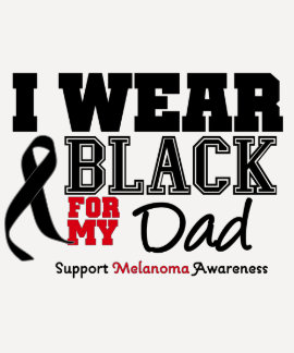 I Wear Black For My Dad T Shirts