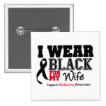 I Wear Black For My Wife Pinback Button