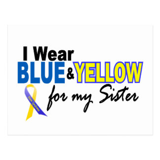 I Wear Blue and Yellow For My Sister Down Syndrome Postcard
