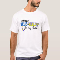 I Wear Blue and Yellow For My Sister Down Syndrome T-Shirt