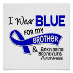 I Wear Blue Brother 42 Ankylosing Spondylitis Print